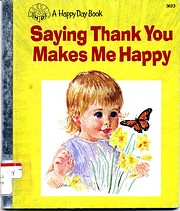 Saying Thank You Makes Me Happy (Happy Day…