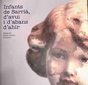 Infants de Sarrià, d'avui i d'abans d'ahir…