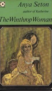 The Winthrop Woman por Anya Seton