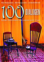 Honderd dialogen : nieuwe theaterteksten…