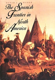 The Spanish frontier in North America by…