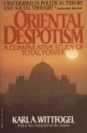 Oriental Despotism: A Comparative Study of…