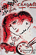 The Lithographs of Chagall 1962-1968 III…