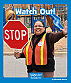 Watch Out! (Wonder Readers) by Elizabeth…