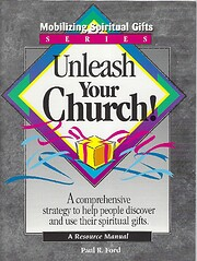 Unleash your church! : a comprehensive…