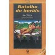 Batalha de herois por Jair Vitória