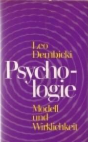 Psychologie. Modell und Wirklichkeit. –…