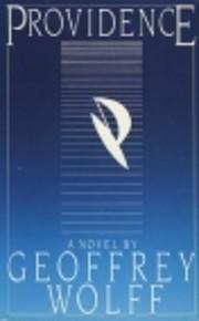 Providence de Geoffrey Wolff