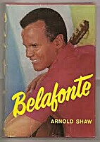Belafonte: An Unathorized Biography by…