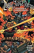 Lobo Judge Dredd: Psycho Bikers Vs. Mutants…