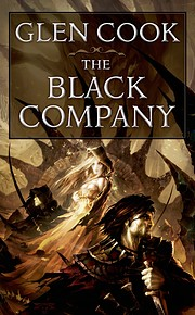 The Black Company (The Chronicles of the…