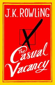 The Casual Vacancy por J.K. Rowling