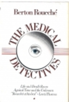 The Medical Detectives, Volume 1 by Berton…
