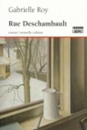 Rue Deschambault : roman por Gabrielle Roy