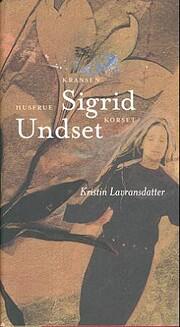Kristin Lavransdatter av Sigrid Undset