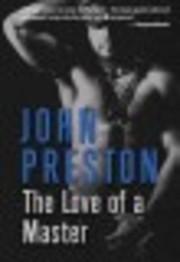 Love Of A Master – tekijä: John Preston
