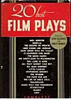 Twenty Best Film Plays by John Gassner