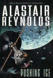 Pushing Ice – tekijä: Alastair Reynolds