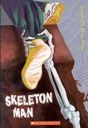 Skeleton Man de Joseph Bruchac