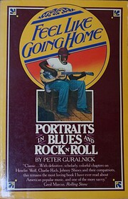 Feel Like Going Home: Portraits in Blues and…