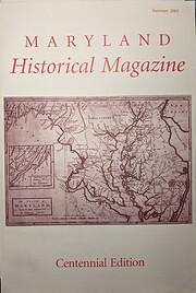 Maryland Historical Magazine, Summer 2005,…