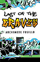 Last of the braves by Archimede Fusillo