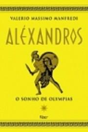Alexandros: el hijo del sueño av Valerio…