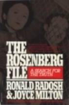 The Rosenberg File by Ronald Radosh