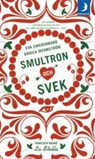 Smultron och svek by Annica Wennström