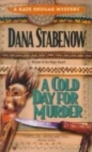 A cold day for murder por Dana Stabenow