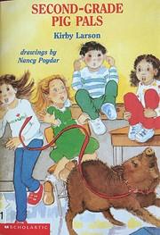 Second-Grade Pig Pals por Kirby Larson