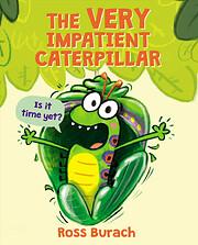 The Very Impatient Caterpillar av Ross…