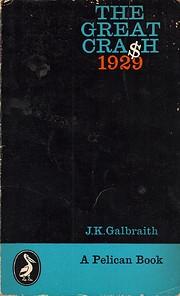 The great crash 1929 af John Kenneth…