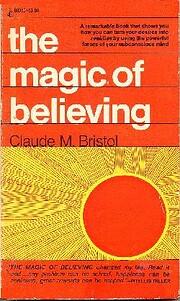 The Magic of Believing av Claude M. Bristol
