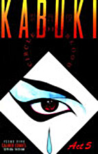 Kabuki: Circle of Blood, Edition# 5 by David…