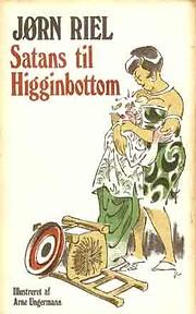 Satans til Higginbottom de Jørn Riel