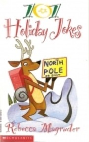 101 Holiday Jokes de Rebecca Magruder