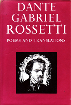 Poems and Translations 1850-1870 by Dante…
