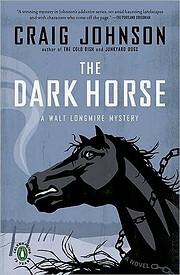 The Dark Horse: A Longmire Mystery (Walt…