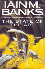 The State of the Art af Iain M. Banks