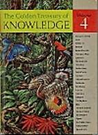 The Golden Treasury of Knowledge Volume 04…