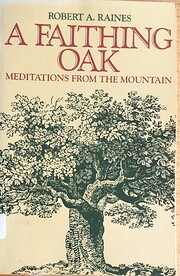 A Faithing Oak: Meditations from the…
