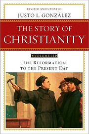 The Story of Christianity: Volume Two - The…