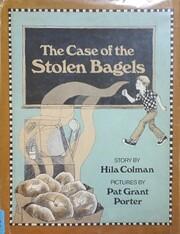 The Case of the Stolen Bagels por Hila…