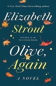 Olive, Again: A Novel – tekijä: Elizabeth…