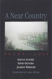 A near country: Poems of loss de Glenna…
