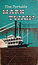 The Portable Mark Twain by Bernard DeVoto