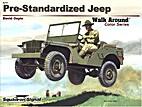 Pre-Standardized Jeep : Armor Walk Around…