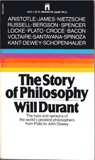 The Story of Philosophy: The Lives and…