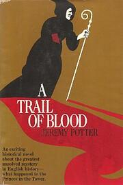 A Trail of Blood af Jeremy Potter